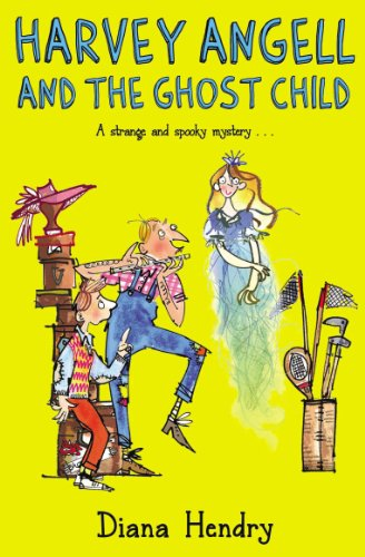 Harvey Angell And The Ghost Child -