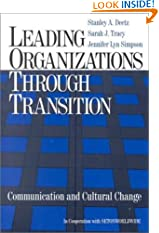Leading Organizations through Transition: Communication and Cultural Change (Paperback)
