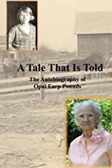 A Tale That Is Told: The Autobiography of Opal Earp Pounds Paperback