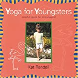 Yoga for Youngsters, Kat Randall, 0974951609