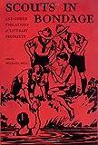 Scouts in Bondage, , 1416549234