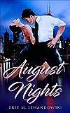 August Nights