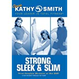 Kathy Smith: Strong Sleek