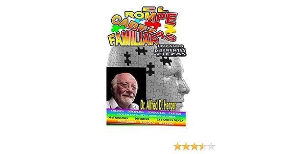 El Rompecabezas Familiar: Ubicando Diferentes Piezas - Kindle edition by Dr. Alfred D. Herger. Self-Help Kindle eBooks @ Amazon.com.