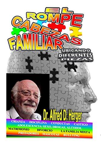 El Rompecabezas Familiar: Ubicando Diferentes Piezas by [Herger, Dr. Alfred D.