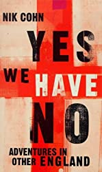 Yes We Have No: Adventures in Other England