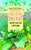 A Full Life in a Small Place, Janice Emily Bowers, 0816513570