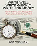 Write Well, Write Quickly, Write for Money