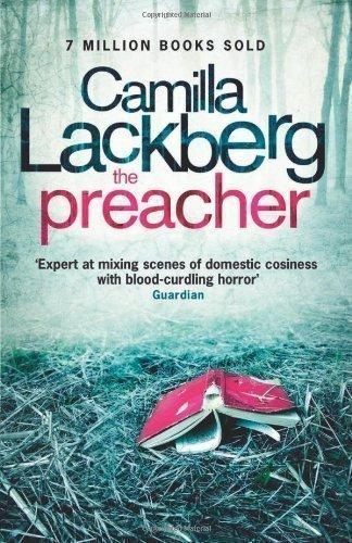 The Preacher (Patrick Hedstrom and Erica Falck, Book 2) by Camilla Lackberg (2011)