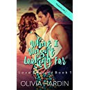 What I Wasn't Looking For (Love & Found Book 1)