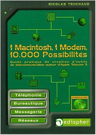 Livres gratuits en ligne 1 Macintosh, 1 modem, 10000 possibilités pdf, epub