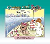 Casey and Bella Go to New York, Jane Lovascio, 1601310072