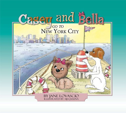 Casey and Bella Go To New York City pdf epub