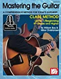 img - for Mastering the Guitar Class Method 9th Grade & Higher book / textbook / text book