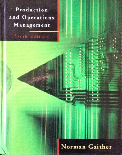 Production and Operations Management (The Dryden Press Series in Management Science and Quantitative Methods)