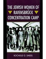 The Jewish Women of Ravensbrück Concentration Camp