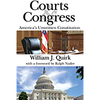 Courts and Congress: America's Unwritten Constitution (English Edition)
