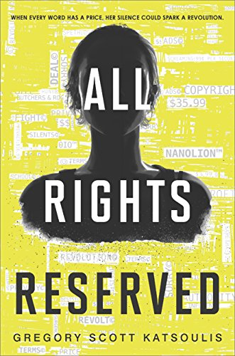 All Rights Reserved: (Word$, Book One) by [Katsoulis, Gregory Scott]