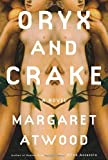 Oryx and Crake, Margaret Atwood, 0385503857