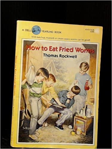 How to Eat Fried Worms: Amazon.com: Books