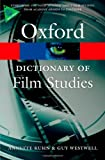A Dictionary of Film Studies (Oxford Quick Reference)