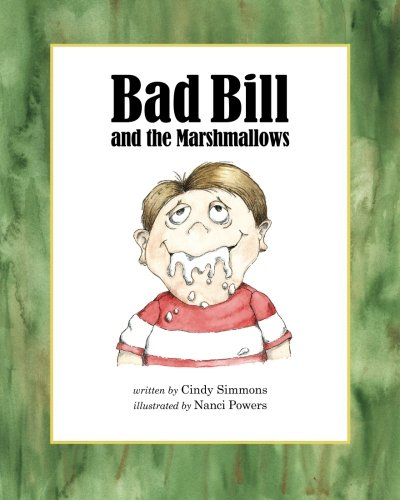 Download Bad Bill and the Marshmallows PDF