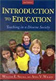 Introduction to Education, William E. Segall and Anna Victoria Wilson, 0742524906