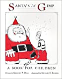 img - for Santa's Lil' Gimp book / textbook / text book