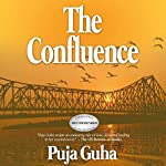 The Confluence | Puja Guha