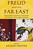 Freud and the Far East, , 0765706946
