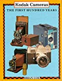 Kodak Cameras: The First 100 Years