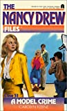 img - for A Model Crime (Nancy Drew Files) book / textbook / text book