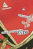 The Christian Life, Jim Burns, 0830746447