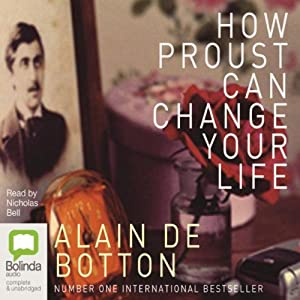 How Proust Can Change Your Life Hörbuch