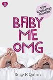 Baby, Me, OMG: Motherhood fiction (Surprise Baby Romance) (kindle edition)