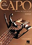 The Partial Capo (Songbook) by Randall Williams (2007-09-17)