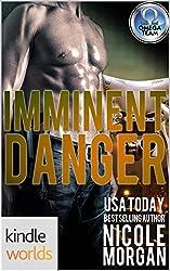 The Omega Team: Imminent Danger (Kindle Worlds Novella)