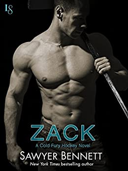 Zack: A Cold Fury Hockey Novel (Carolina Cold Fury Hockey) by [Bennett, Sawyer]