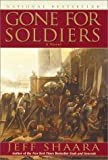 Gone for Soldiers, Jeff Shaara, 0345427513