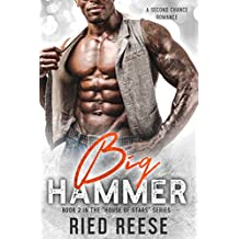 Big Hammer: A Second Chance Romance ((House of Stars- Book 2))