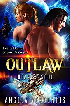 Outlaw (Heart's Desire Soul Destroyed Book 1) by [Verdenius, Angela]
