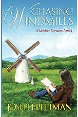 Chasing Windmils: A Linden Corners Novel (Volume 5) Paperback