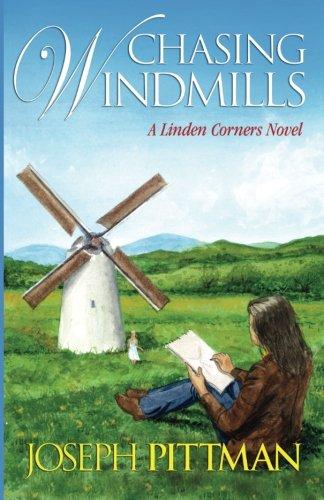 Chasing Windmils: A Linden Corners Novel (Volume 5)