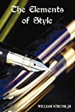 The Elements of Style, Jr. Strunk, 178139363X