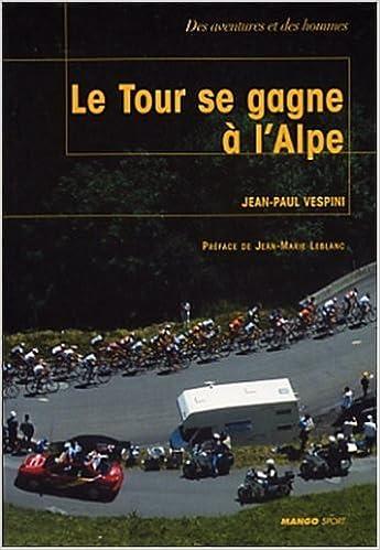 Livres Le Tour se gagne à l'Alpe epub pdf