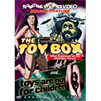 The Toy Box / Toys Are Not For Children (Something Weird Video Double Feature)