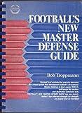 Football's New Master Defense Guide, Bob Troppmann, 0133242447