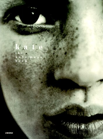 Kate: The Kate Moss Book - Moss Vogue Kate