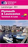 Front cover for the book Landranger Map 201: Plymouth & Launceston, Tavistock & Looe by Ordnance Survey
