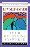 Low Self-Esteem, Elaine Sheehan, 1862043736